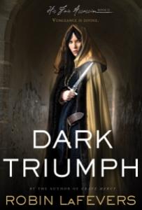 Dark Triumph, His Fair Assassin, Robin LaFevers