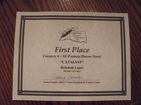 First Place for Sci-Fi/Fantasy/Horror Novel, OWFI 2013, Catalyst by Rebekah Loper